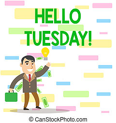 Writing note showing Hello Tuesday. Business photo ...