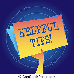 Writing note showing Helpful Tips. Business photo showcasing secret information or advice given to be helpful knowledge Hand Holding Blank Space Color File Folder with Sheet Inside.