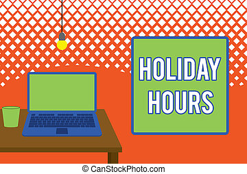 Writing note showing Holiday Hours. Business photo showcasing employee receives twice their normal pay for all hours Front view open laptop lying on wooden desktop light bulb falling glass.