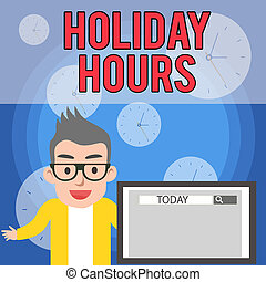 Writing note showing Holiday Hours. Business photo showcasing employee receives twice their normal pay for all hours Male Speaker Monitor with Search Tool on Screen Presentation or Report.