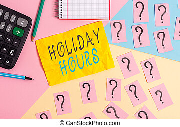 Writing note showing Holiday Hours. Business photo showcasing employee receives twice their normal pay for all hours Mathematics stuff and writing equipment above pastel colours background.