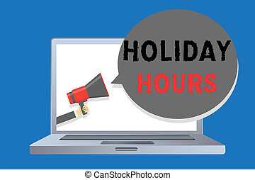 Writing note showing Holiday Hours. Business photo...