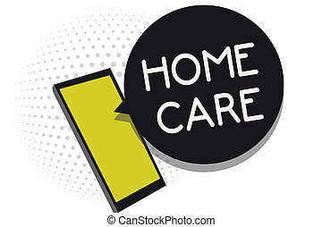 Writing note showing Home Care. Business photo showcasing Place where people can get the best service of comfort rendered Cell phone receiving text messages chat information using applications.