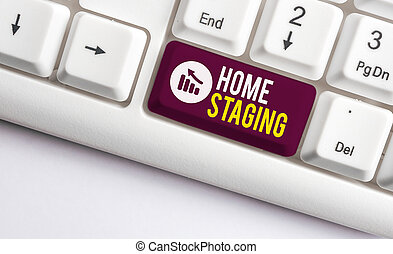 Writing note showing Home Staging. Business photo showcasing...