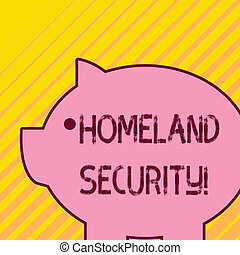 Writing note showing Homeland Security. Business photo showcasing federal agency designed to protect the USA against threats Fat huge pink pig plump like piggy bank with sharp ear and small eye.