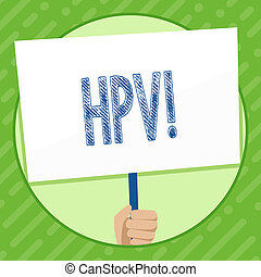 Writing note showing Hpv. Business photo showcasing ...
