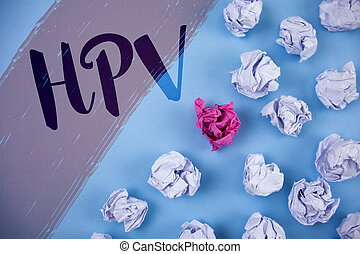 Writing note showing Hpv. Business photo showcasing Human...