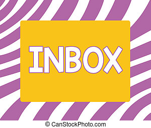 Writing note showing Inbox. Business photo showcasing electronic folder in which emails received by individual are held