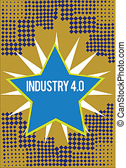 Writing note showing Industry 4.0. Business photo showcasing...