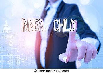 Writing note showing Inner Child. Business concept for the childlike usually hidden part of a demonstrating s is demonstratingality