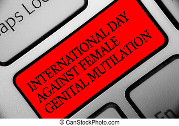 Writing note showing International Day Against Female...