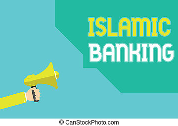 Writing note showing Islamic Banking. Business photo showcasing Banking system based on the principles of Islamic law