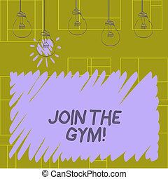 Writing note showing Join The Gym. Business photo showcasing Motivation to start working out making exercises fitness.