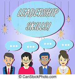 Writing note showing Leadership Skills. Business photo showcasing Skills and qualities that leaders possess Taking a lead Group of Business People with Speech Bubble with Three Dots.