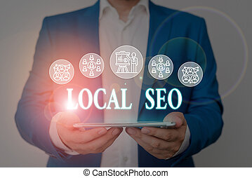 Writing note showing Local Seo. Business photo showcasing ...