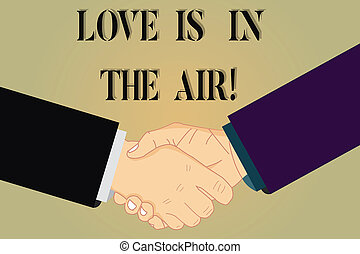 Writing note showing Love Is In The Air. Business photo ...