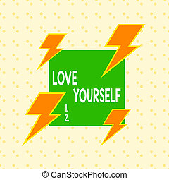 Writing note showing Love Yourself. Business photo ...