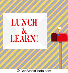 Writing note showing Lunch And Learn. Business photo showcasing defiend as seminar offered during free lunch to test it White Envelope and Red Mailbox with Small Flag Up Signalling.