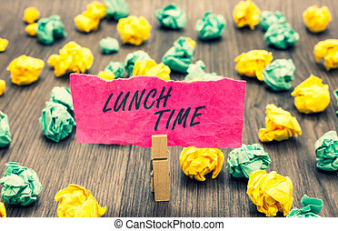 Writing note showing Lunch Time. Business photo showcasing...