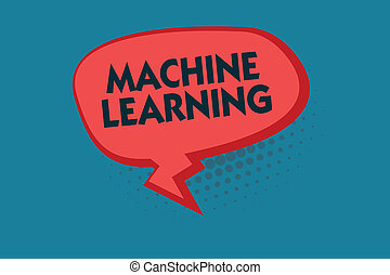 Writing note showing Machine Learning. Business photo...
