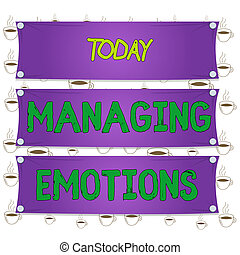 Writing note showing Managing Emotions. Business photo ...