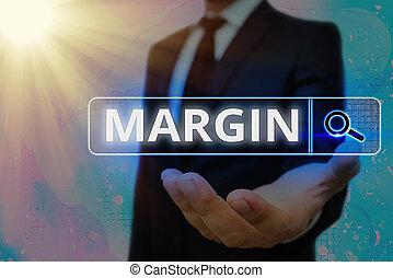 Writing note showing Margin. Business photo showcasing extra...