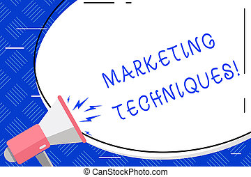 Writing note showing Marketing Techniques. Business photo...