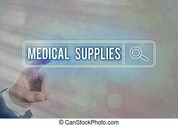 Writing note showing Medical Supplies. Business photo showcasing Items necessary for treatment of illness or injury Web search digital information futuristic technology network connection.