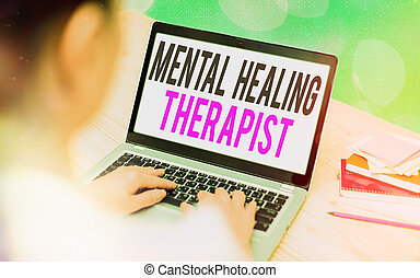 Writing note showing Mental Healing Therapist. Business photo showcasing helping an individual express emotions in healthy ways Modern gadgets white screen under colorful bokeh background.