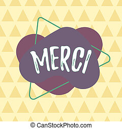 Writing note showing Merci. Business photo showcasing what ...
