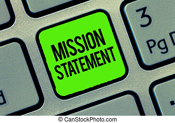 Writing note showing Mission Statement. Business photo showcasing Formal summary of the aims and values of a company