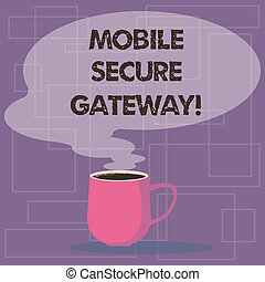 Writing note showing Mobile Secure Gateway. Business photo...