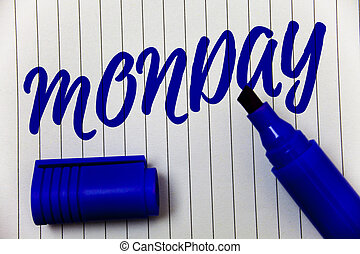 Writing note showing Monday. Business photo showcasing First day of the week Back to work Weekend is over Wakeup Early Marker pen cap bold highlighter linned background script sharpened nib