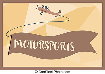 Writing note showing Motorsports. Business photo showcasing...