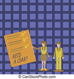 Writing note showing Need A Loan Question. Business photo showcasing asking he need money expected paid back with interest Man and Woman Presenting Report of Check and Lines on Paper.