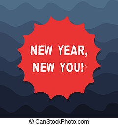 Writing note showing New Year New You. Business photo ...