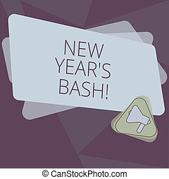 Writing note showing New Year S Bash. Business photo showcasing Celebration of the 365 days coming Happy party time Megaphone Inside Triangle and Blank Color Rectangle for Announcement.