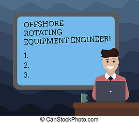 Writing note showing Offshore Rotating Equipment Engineer. Business photo showcasing Oil and gas industry engineering Bordered Board behind Man Sitting Smiling with Laptop Mug on Desk.