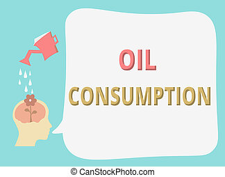 Writing note showing Oil Consumption. Business photo...