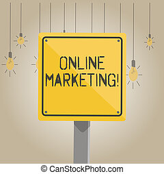 Writing note showing Online Marketing. Business photo showcasing leveraging web based channels spread about companys brand 3D Square Colorful Caution Road Sign with Black Border Wood.
