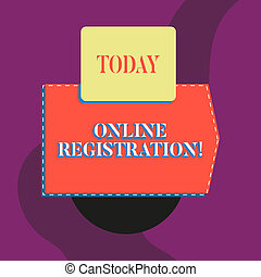 Writing note showing Online Registration. Business photo showcasing Process to Subscribe to Join an event club via Internet Blank banner rectangle square above semicircle Geometrical background.