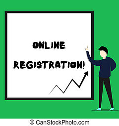Writing note showing Online Registration. Business photo showcasing Process to Subscribe to Join an event club via Internet Young man standing pointing up rectangle Geometric background.