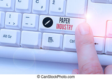 Writing note showing Paper Industry. Business photo ...