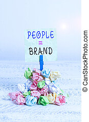Writing note showing People Brand. Business photo showcasing...