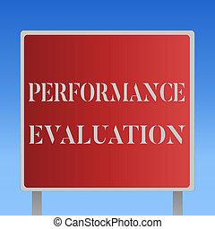 Writing note showing Performance Evaluation. Business photo showcasing Evaluates Employee Performance overall Contribution
