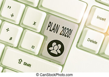 Writing note showing Plan 2020. Business photo showcasing detailed proposal doing achieving something next year White pc keyboard with note paper above the white background.