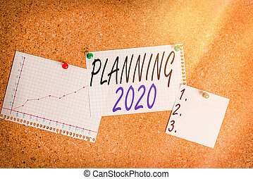 Writing note showing Planning 2020. Business photo showcasing process of making plans for something next year Corkboard size paper thumbtack sheet billboard notice board.