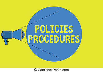 Writing note showing Policies Procedures. Business photo showcasing Influence Major Decisions and Actions Rules Guidelines