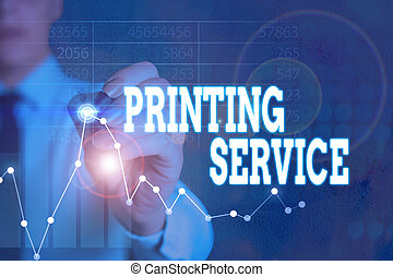 Writing note showing Printing Service. Business photo ...