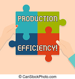 Writing note showing Production Efficiency. Business photo showcasing Cannot increase output of a good without extra cost Multi Color Jigsaw Puzzle Pieces Put Together by Human Hands.